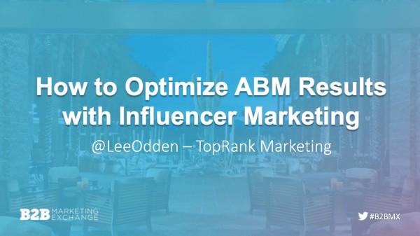 B2BMX Optimize ABM with Influence