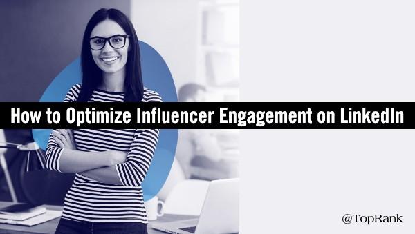 LinkedIn Influencer Engagement