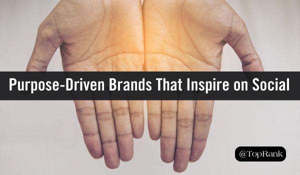 VioPro Marketing Vancouver purpose-driven-brands 5 Purpose-Driven Companies Making an Inspiring Splash on Social Media