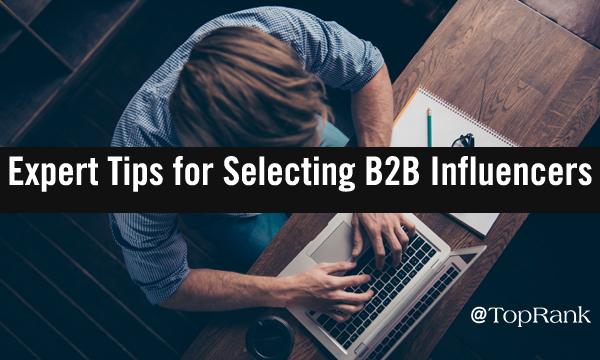 Selecting B2B Influencers
