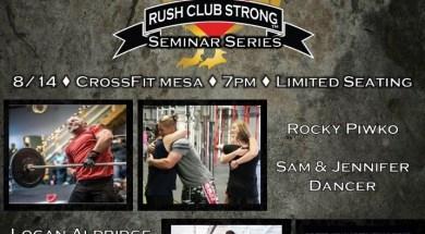 Rush Club Strong Seminar Series Presents Stronger Than 3