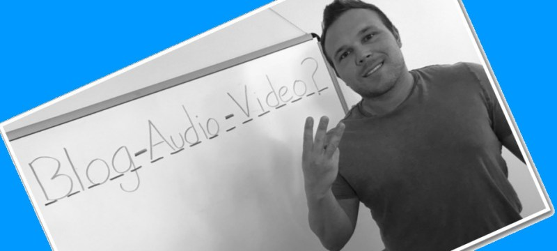 Should You Do Blogs, Audio or Video For Your Website Content?