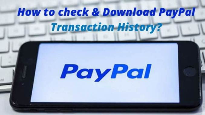 Download PayPal Transaction History