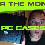 The Best Gaming Cases for the Money – 2017 Edition