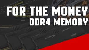 We visit DDR4 memory, its advantages and disadvantages, as well as what kits we feel give you the most value at this point in time.