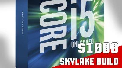 1,000 Skylake Gaming PC