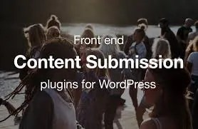 3 WordPress Plugins For Front-End Content Submissions -
