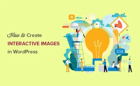 Here is How to Create Interactive Images in WordPress - Graphics