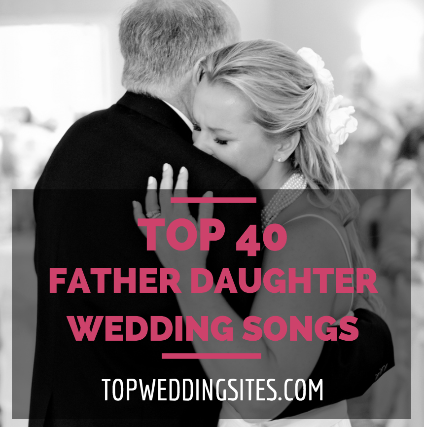 top 40 father daughter
