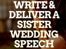 Sister of the Bride? Here's How to Write a Great Speech!