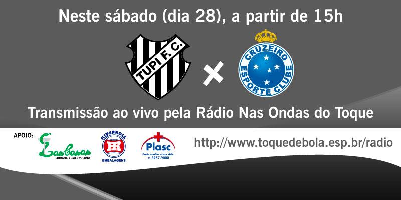 Com transmissão do Toque em sábado especial, Tupi recebe o Cruzeiro às 16h no Mário Helênio