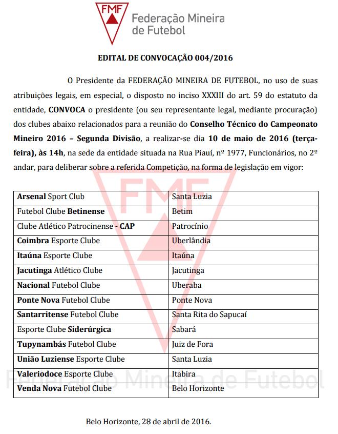 Edital oficial de convocação para o Conselho Técnico da Segunda Divisão do Mineiro (Foto: FMF)