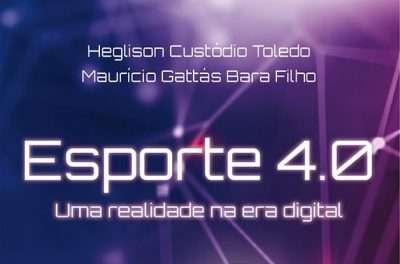 """O """"Esporte 4.0"""" de Toledo e Bara"""