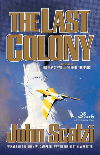 The Last Colony HC