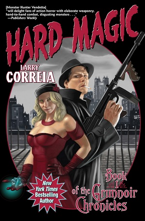 Hard Magic Larry Correia