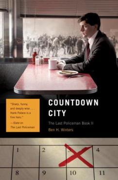 Ben H Winters Countdown City Last Policeman
