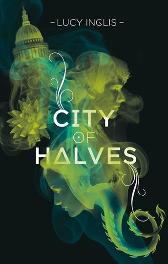 Lucy Inclis City of Halves