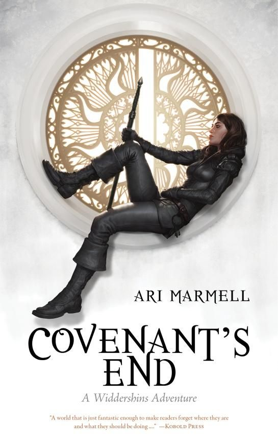 Covenant's End (Widdershins Adventures #4) by Ari Marmell