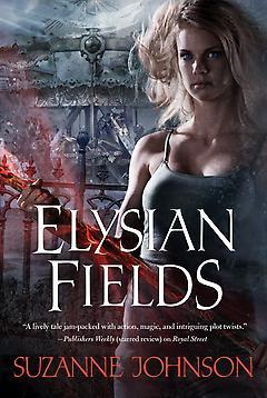 Elysian Fields Suzanne Johnson
