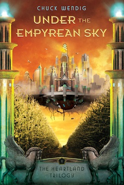 Under the Empyrean Sky Chuck Wendig