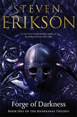 Forge of Darkness by Steven Erikson
