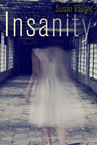 Insanity by Susan Vaught