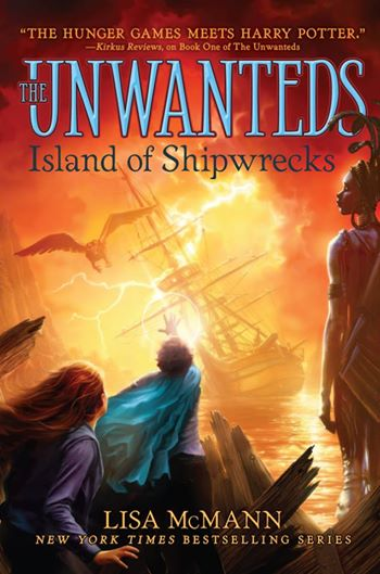 The Unwanteds Island of Shipwrecks Lisa McMann