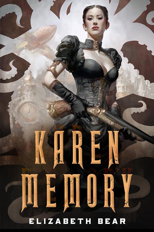 Karen Memory Elizabeth Bear