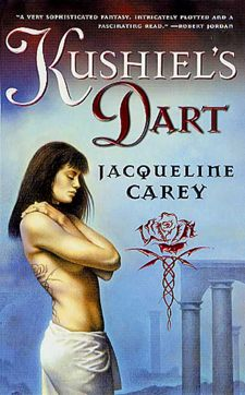 Kushiels Dart by Jacqueline Carey