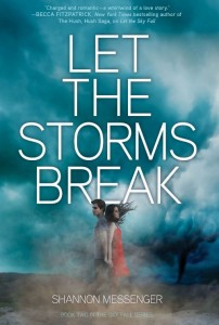 Let the Storms Break (Sky Fall #2) by Shannon Messenger