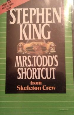 Stephen King Skeleton Crew Mrs Todd's Shortcut