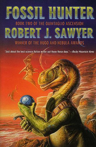 10 Essential Science Fiction Dinosaur Books Fossil Hunter Robert J. Sawyer