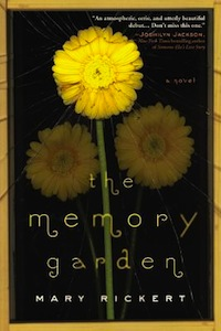 The Memory Garden Mary Rickert