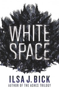 White Space (Dark Passages #1) by Ilsa J. Bick