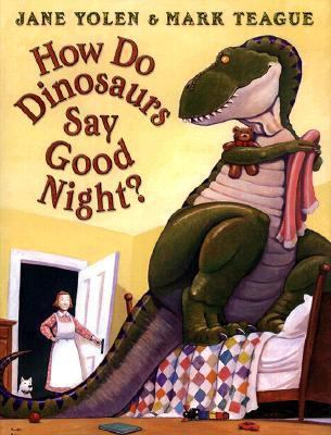 How Do Dinosaurs Say Good Night Kids Books