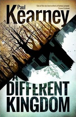 Paul Kearney A Different Kingdom