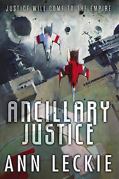 Ancillary Justice Ann Leckie