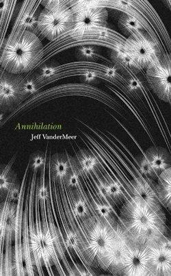 Annihilation Jeff VanderMeer
