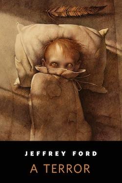 A Terror Jeffrey Ford John Jude Palencar Ellen Datlow Emily Dickinson