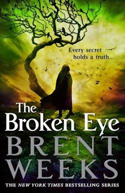 The Broken Eye Brent Weeks