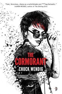 The Cormorant Chuck Wendig