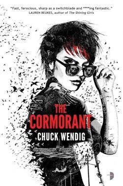 The Cormorant Chuck Wendig