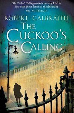 The Cuckoo's Calling Robert Galbraith JK Rowling