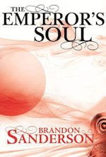 British Genre Fiction Focus The Emperor's Soul Brandon Sanderson