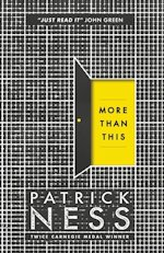 Patrick Ness More Than This