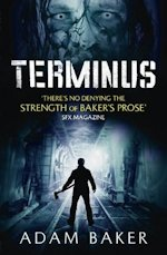 British Genre Fiction Focus Adam Baker Terminus