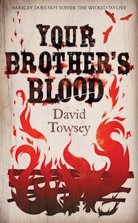 British Genre Fiction Focus Your Brother's Blood David Towsey Cover