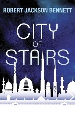 Robert Jackson Bennett City of Stairs excerpt
