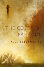 The Color of Paradox A M Dellamonica Jeffrey Alan Love