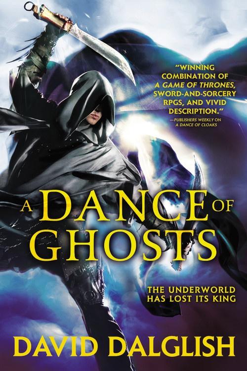 Orbit cover art A Dance of Ghosts David Dalglish